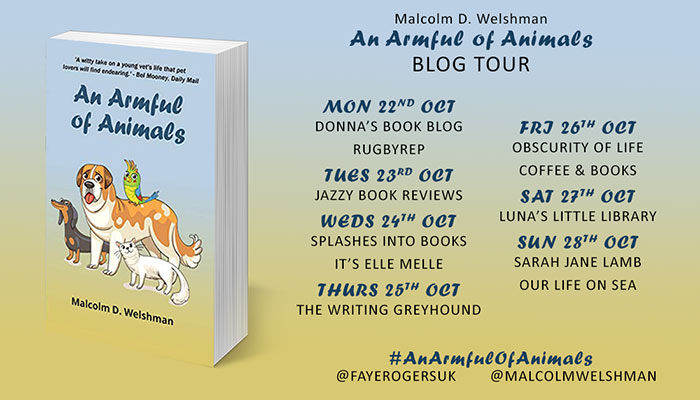 An Armful of Animals by Malcolm D. Welshman. Book blog tour