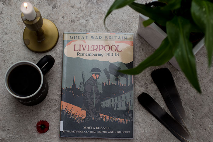 Great War Britain Liverpool by Pamela Russell