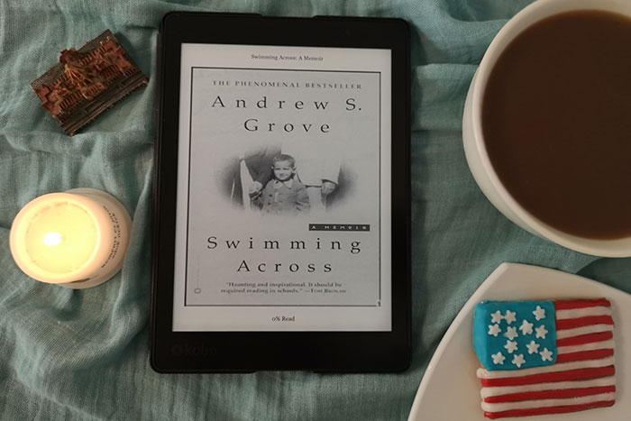 Swimming Across A Memoir by Andrew S. Grove