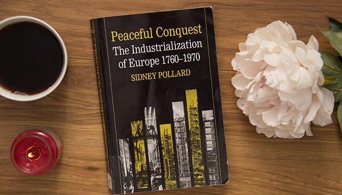 Peaceful Conquest by Sidney Pollard