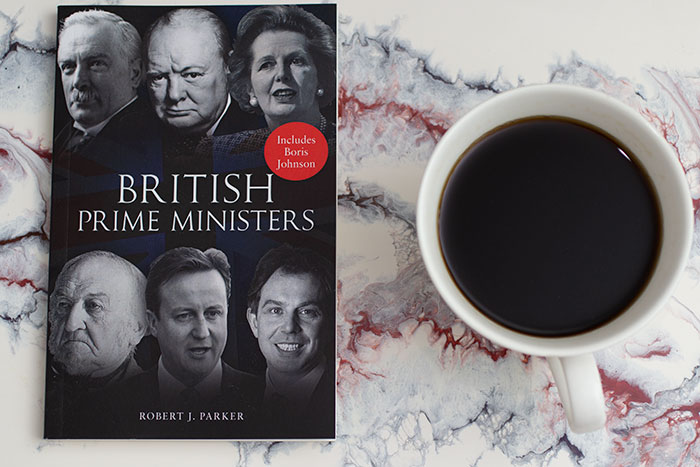 British Prime Ministers by Robert Parker