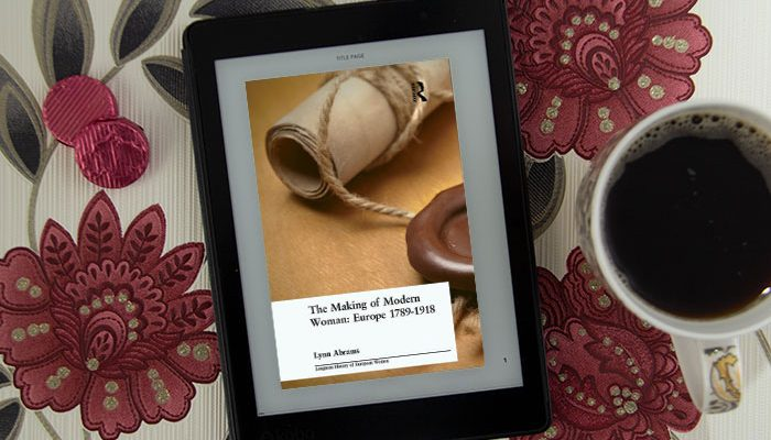 The Making of Modern Woman by Lynn Abrams
