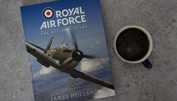 RAF: The Official Story by James Holland