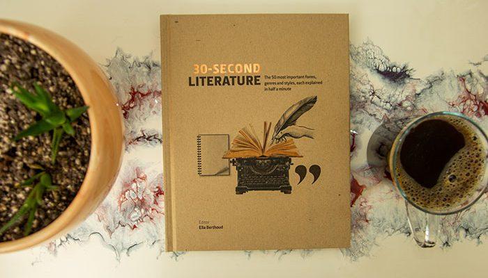 30 Second Literature by Ella Berthoud