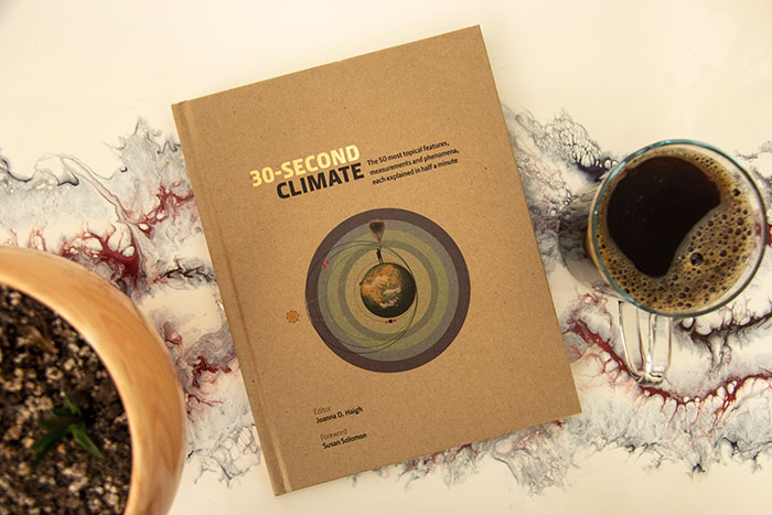 30 Seconds Climate by Joanna D Haigh
