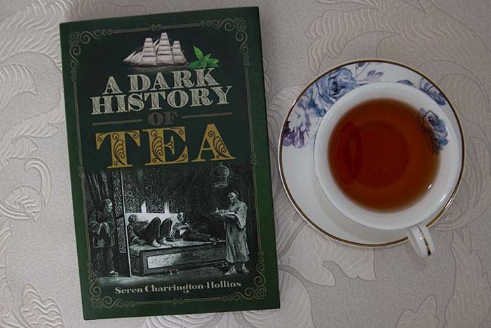 The Dark History of Tea by Seren Charrington-Hollins