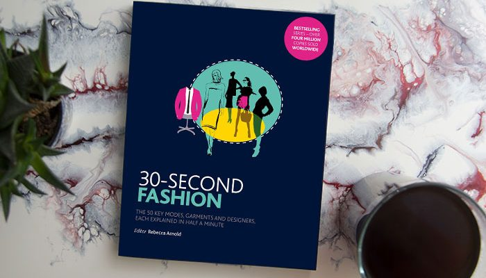30-Second Fashion by Rebecca Arnold
