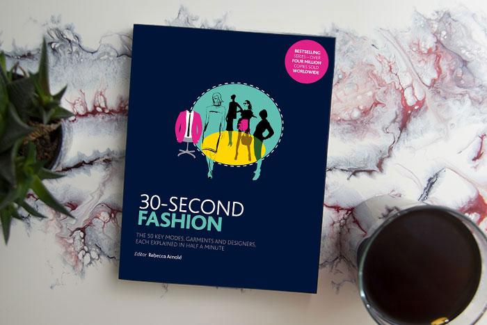 30-Second Fashion by Rebecca Arnold