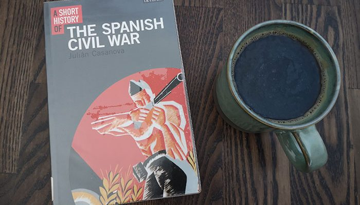 A short history of the Spanish Civil War by Julian Casanova