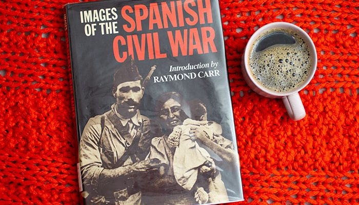 Images of the Spanish Civil War by Raymond Carr