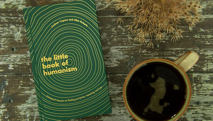 The Little Book of Humanism by Alice Roberts, Andrew Copson