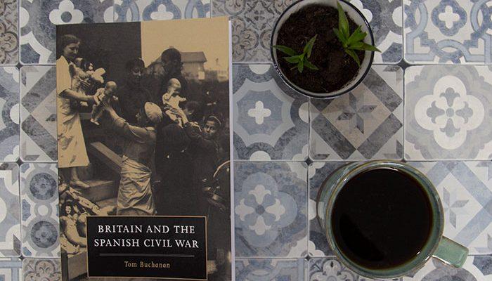 Britain and the Spanish Civil War by Tom Buchanan