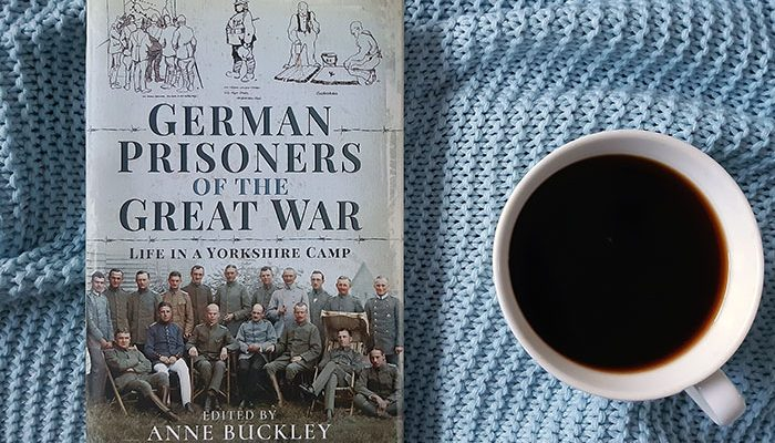 German Prisoners of the Great War by Anne Buckley