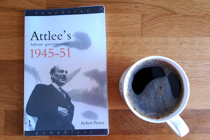 Attlee's Labour governments by Robert Pearce
