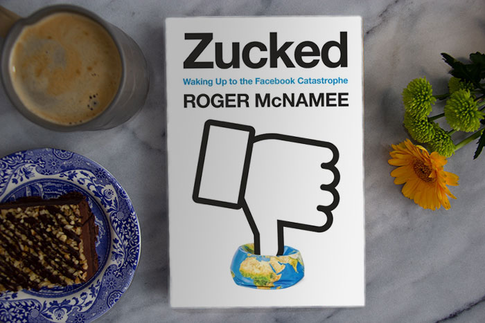 Zucked by Roger McNamee