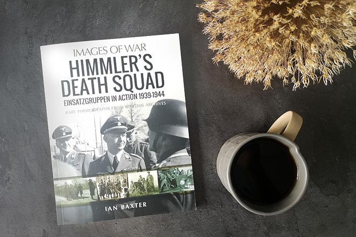 Himmler's Death Squad by Ian Baxter